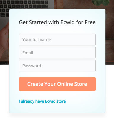 Sign up to Ecwid